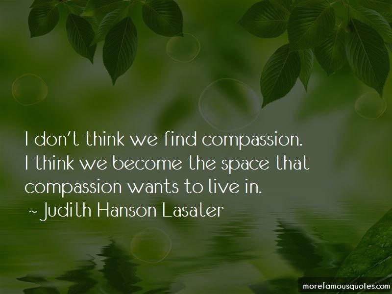 Enjoy Judith Hanson Lasater Famous Quotes Top Judith Hanson Lasater
