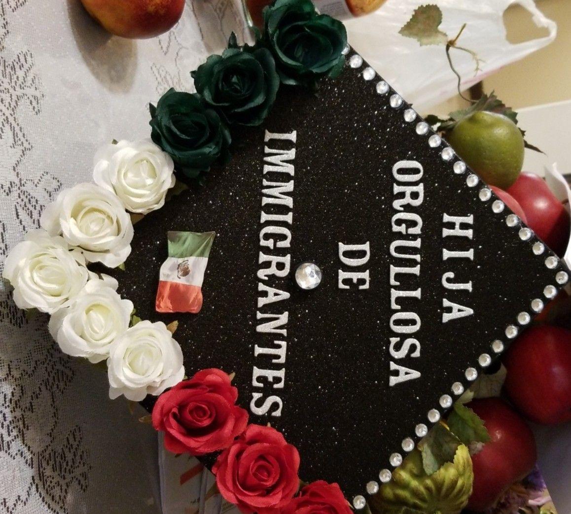 Graduation Cap #100% mexican | College graduation cap ...