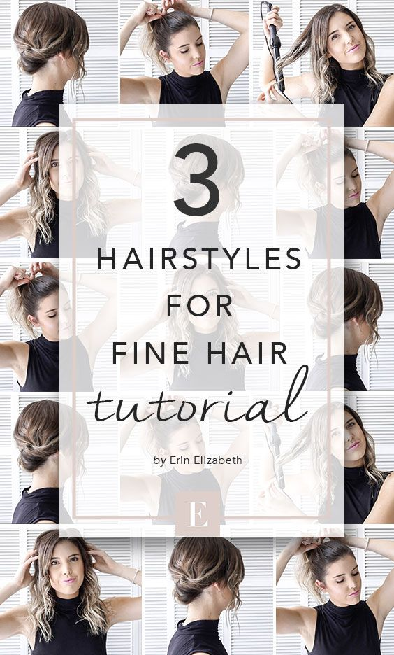 3 Hairstyles For Fine Hair Quick And Easy Styles With A Tutorial Fine Hair Updo Thin Hair Haircuts Easy Hairstyles Thin Hair