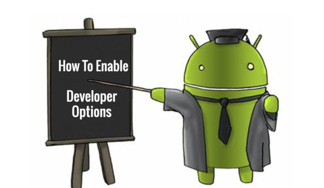 How To Enable Android Developer Options, USB Debugging