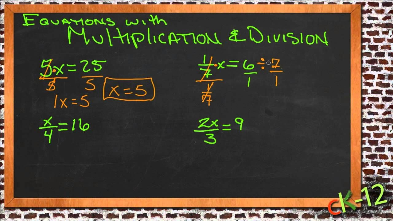 Solving Equations with Multiplication and Division An