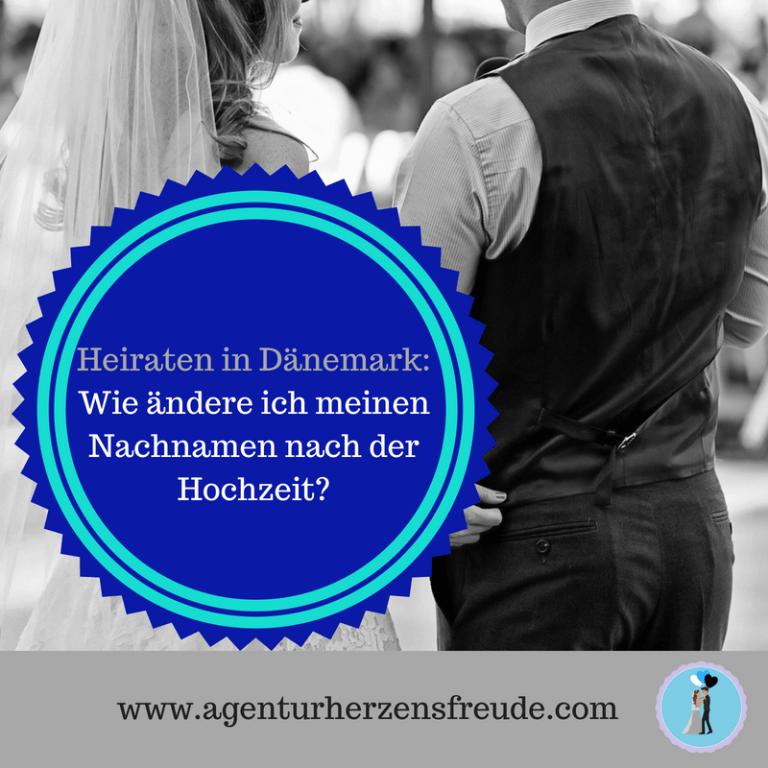 Heiraten In Danemark Namensanderung Nach Der Eheschliessung Heiraten In Danemark Heiraten In Danemark Heiraten Ehe