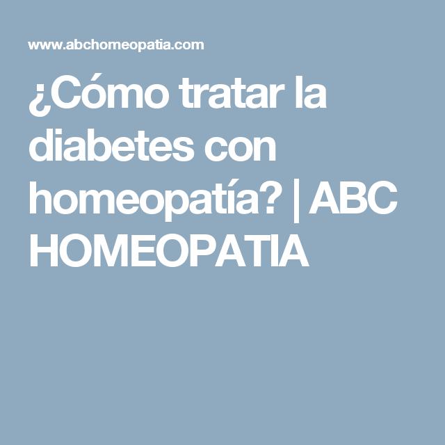 medicamentos homeopáticos para el tratamiento de la diabetes