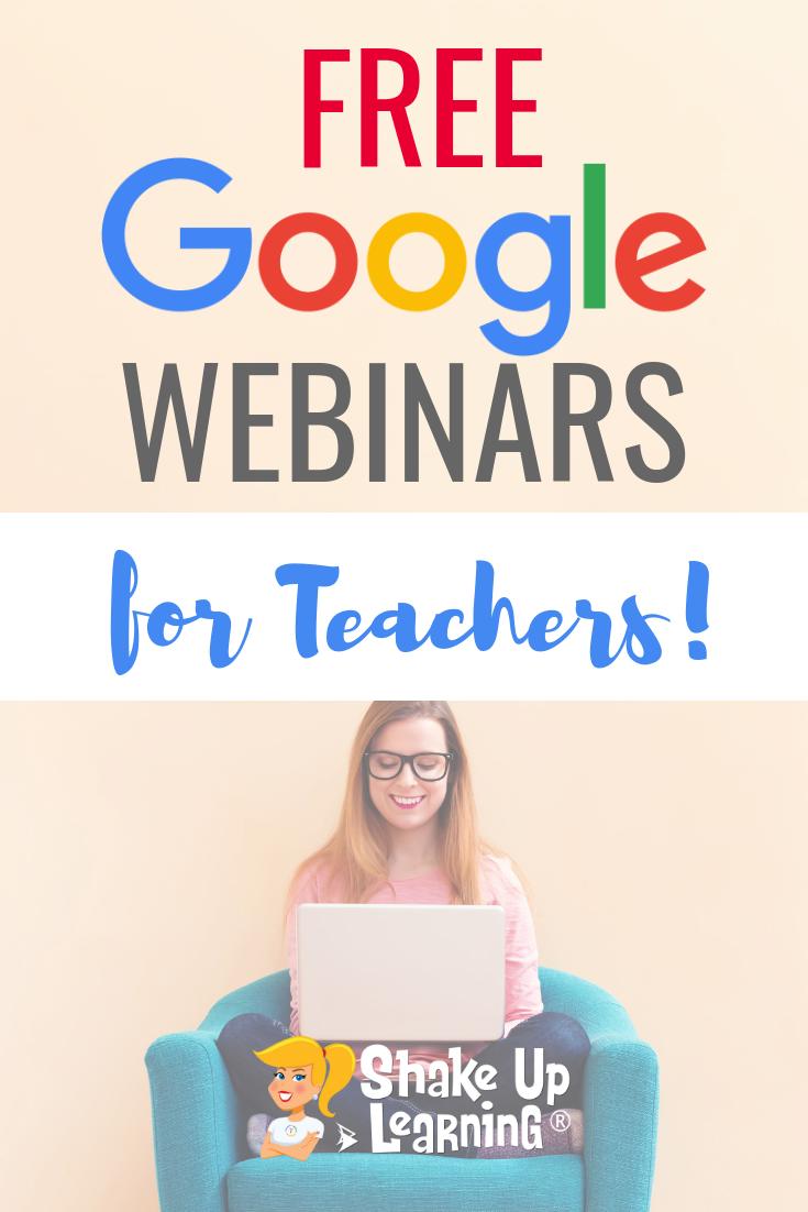 Free Google Webinars For Teachers Google Classroom Teacher Technology Blended Learning