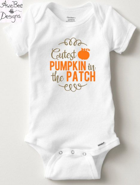790779c2fcf0 Cutest Pumpkin In the Patch Halloween Fall Thanksgiving Onesie - Baby  Toddler Short   Long Sleeve Onesie or Toddler Kids Shirt by AweBeeDesigns  on Etsy