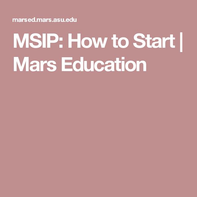 MSIP: How to Start | Mars Education