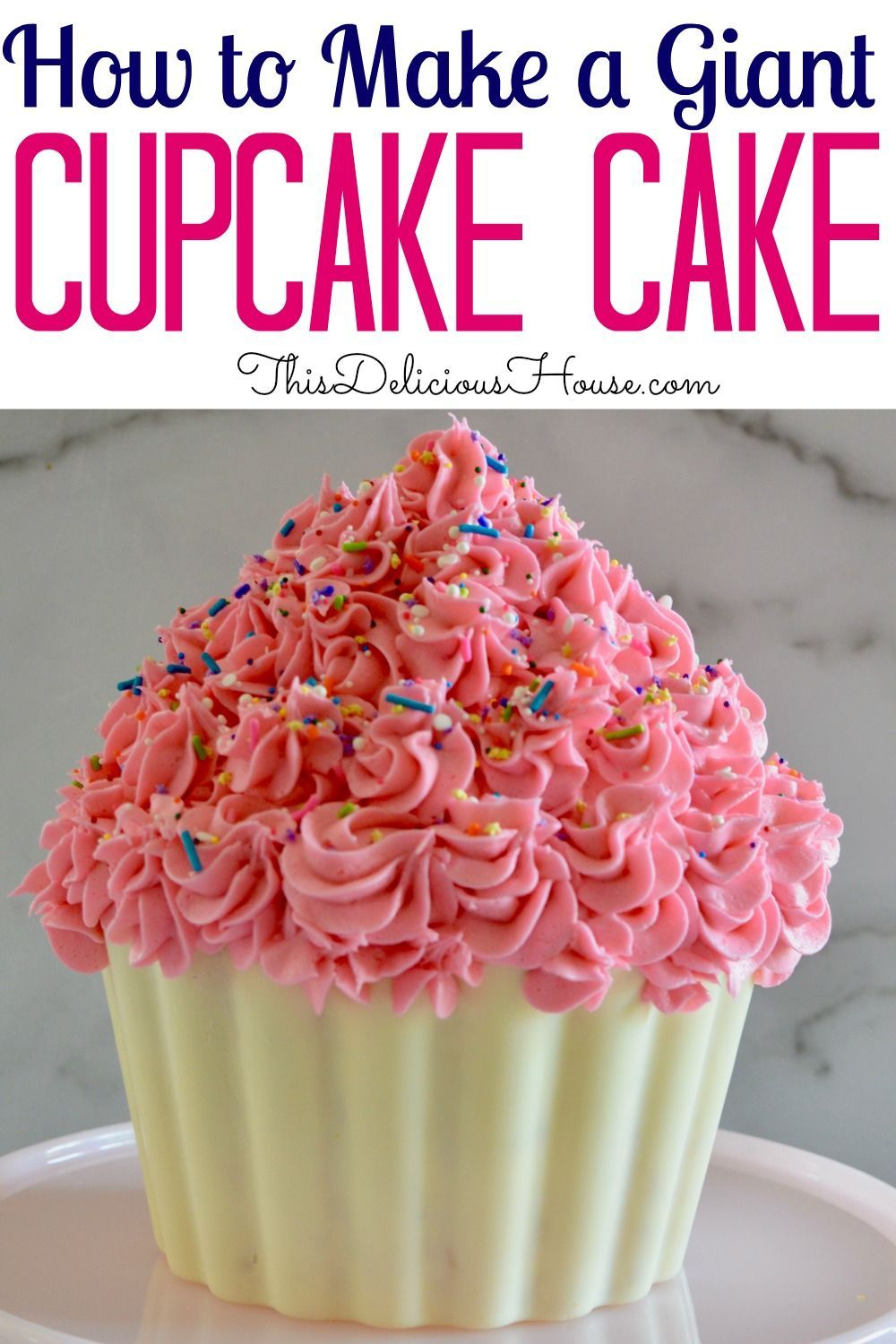 Giant Cupcake Cake Recipe With Images Giant Cupcake Recipes