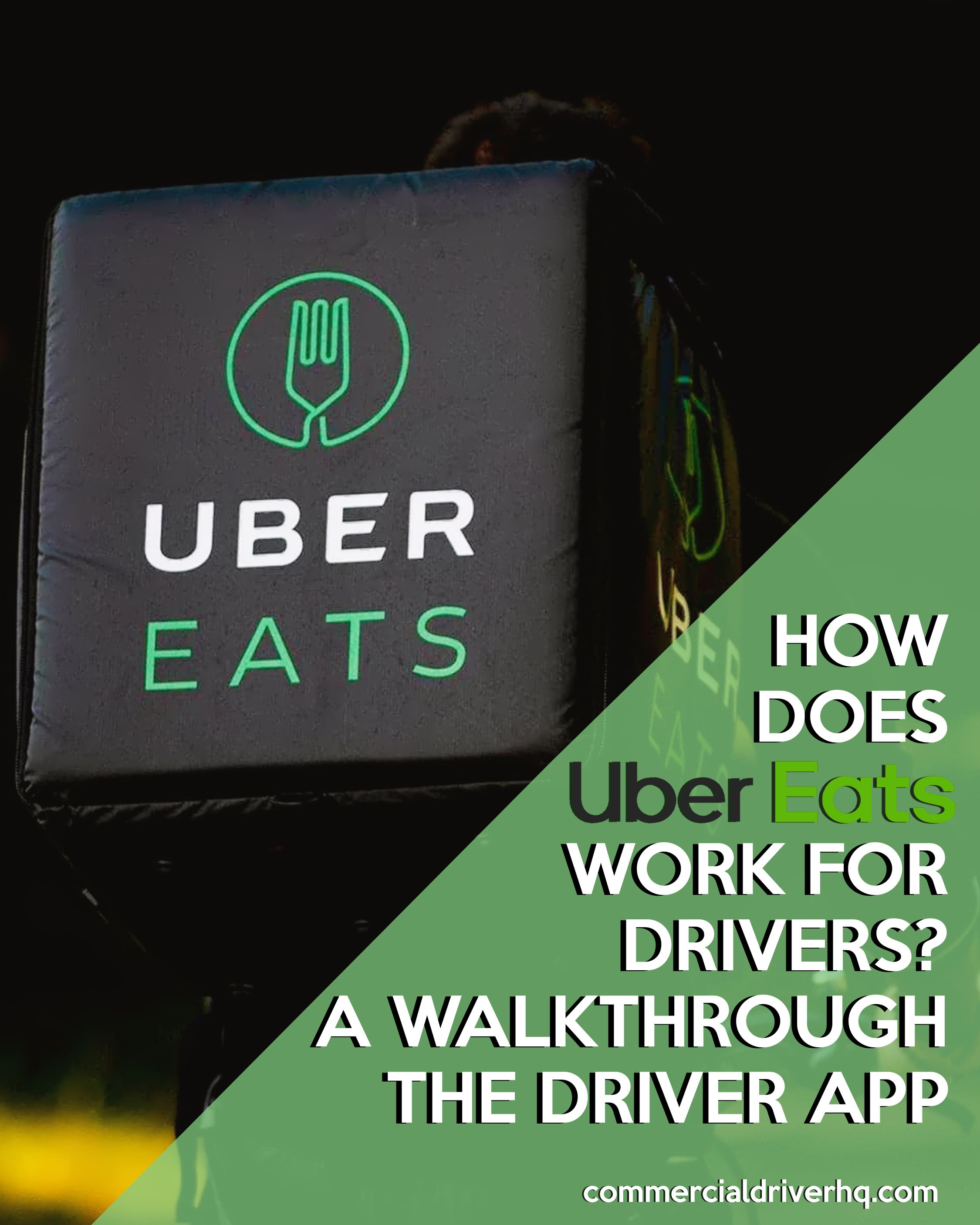 How does ubereats work for drivers a walkthrough the