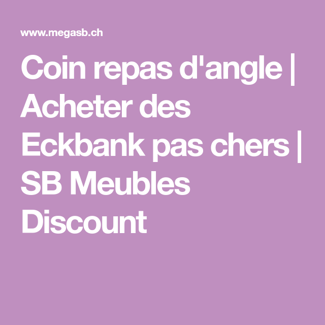 Coin repas d'angle   Acheter des Eckbank pas chers   SB Meubles Discount