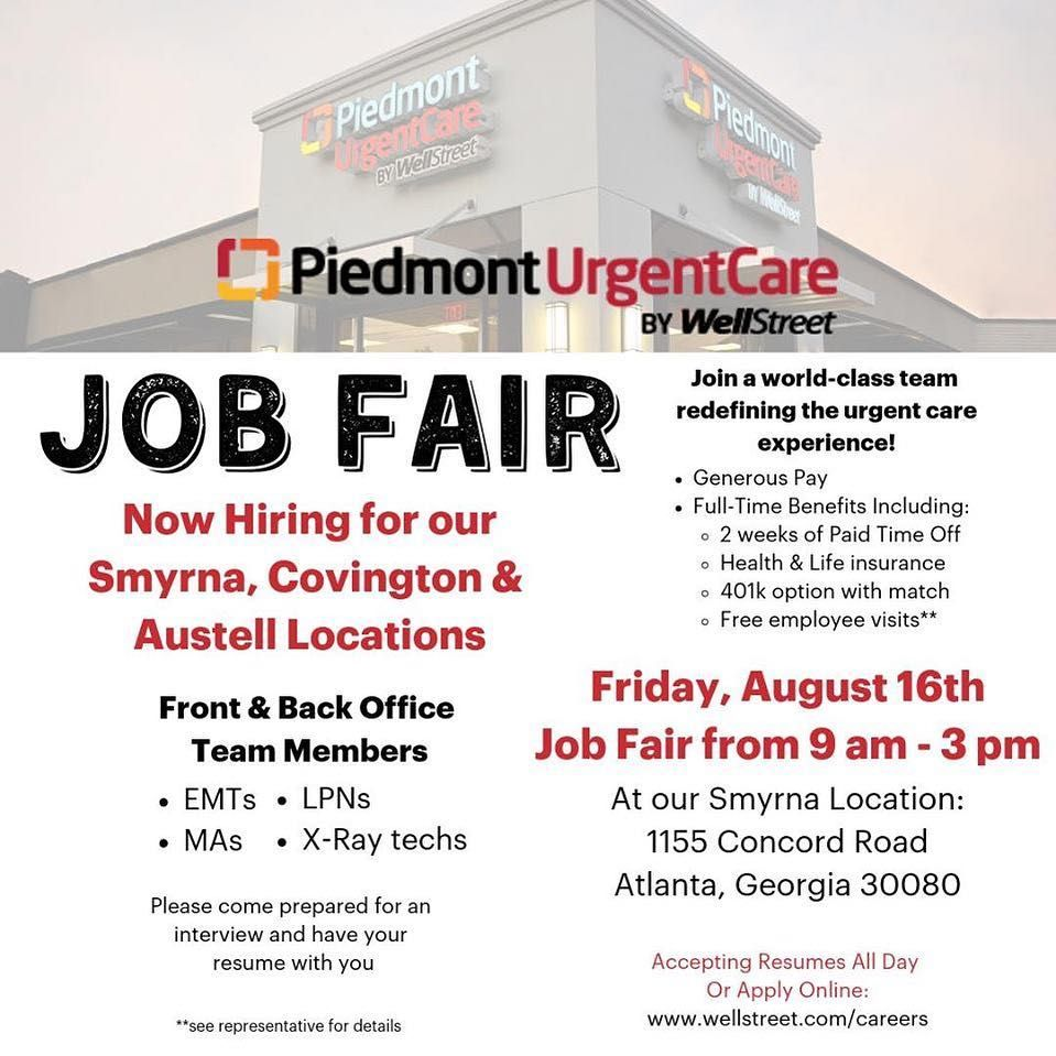 Job Seekers Piedmont Urgent Care Is Hosting An Job Fair Being