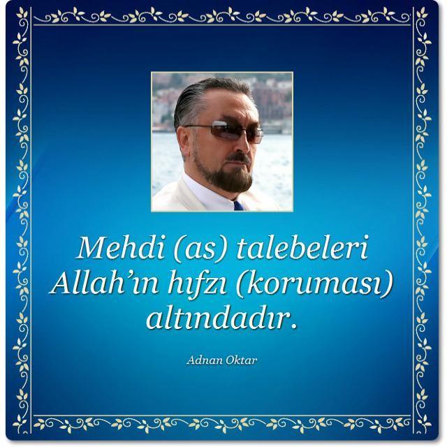 Mehdi (as) talebeleri Allah'ın hıfzı altındadır.