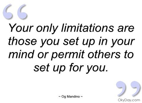 Og Mandino Quotes Impressive Ogmandinoquotes Limitations Are Those You Set Up Og
