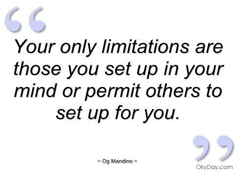Og Mandino Quotes Impressive Ogmandinoquotes Limitations Are Those You Set Up Og