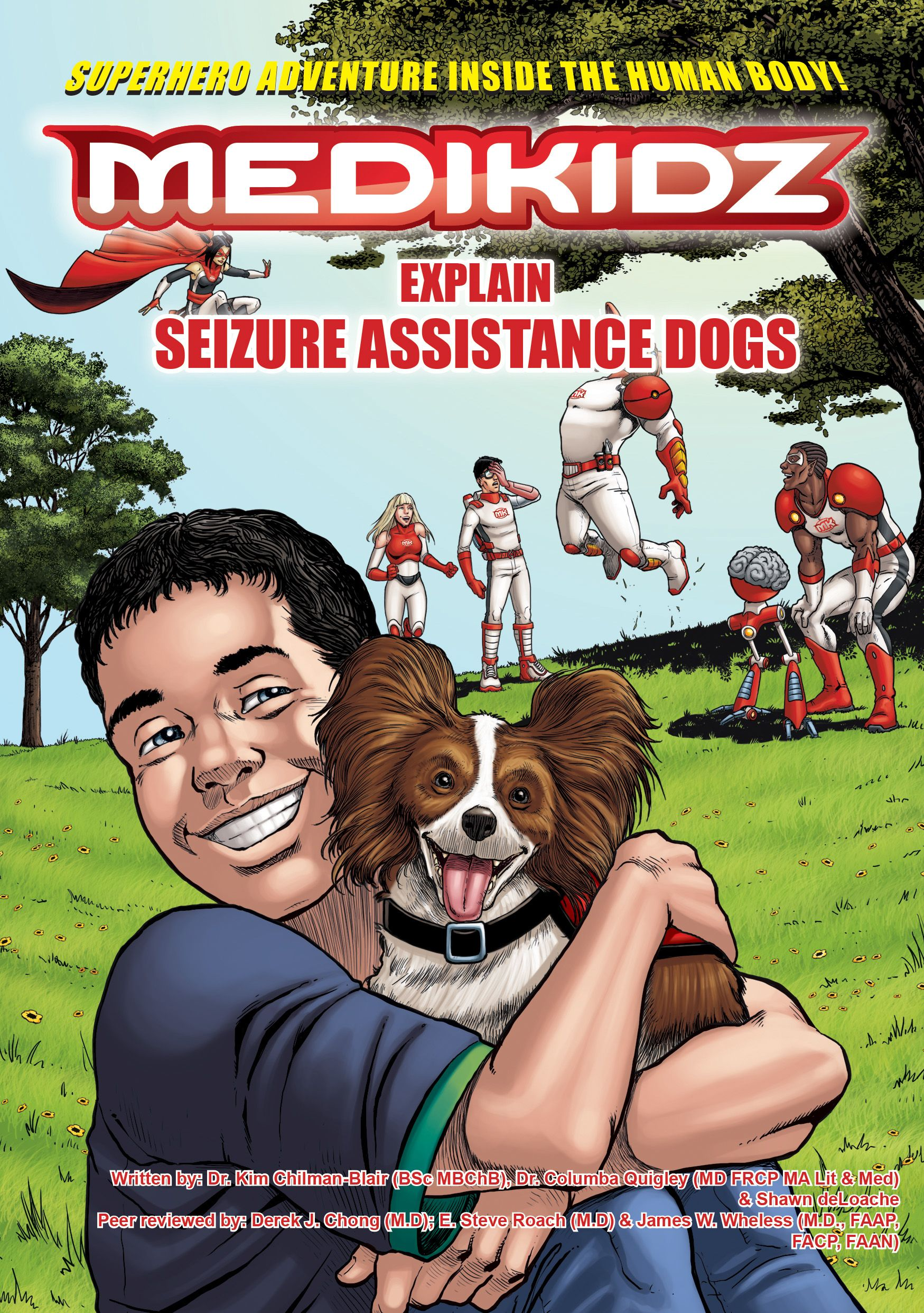 A seizure assistance dog named flame is a comic book hero