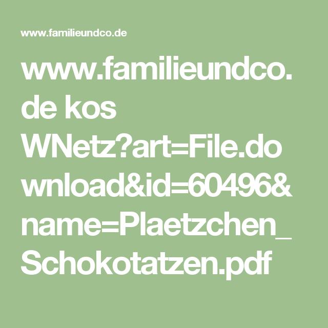 www.familieundco.de kos WNetz?art=File.download&id=60496&name=Plaetzchen_Schokotatzen.pdf