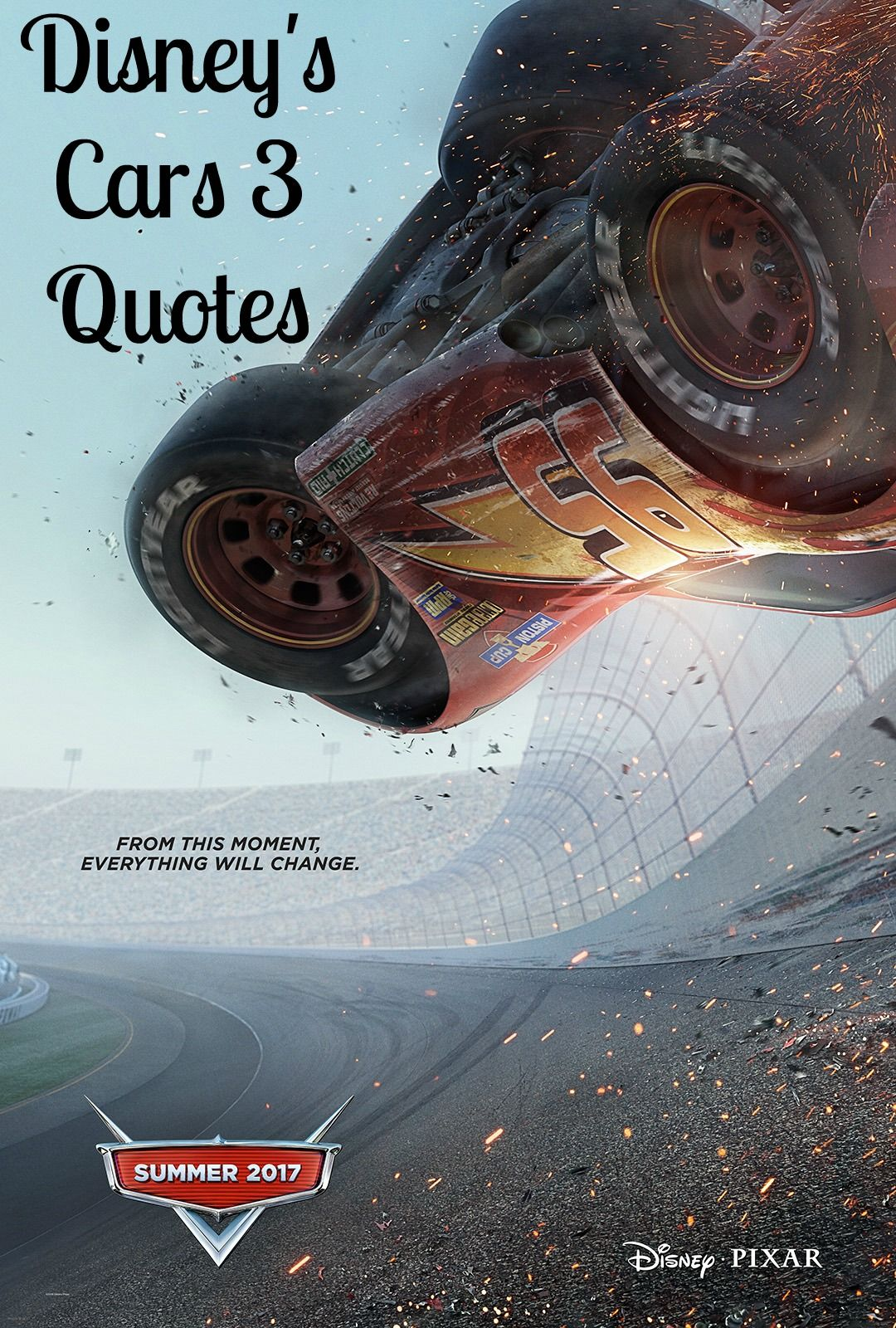The Best Disney S Cars 3 Quotes Mom On The Side Disney Pixar Cars Disney Cars Cars 3 Poster