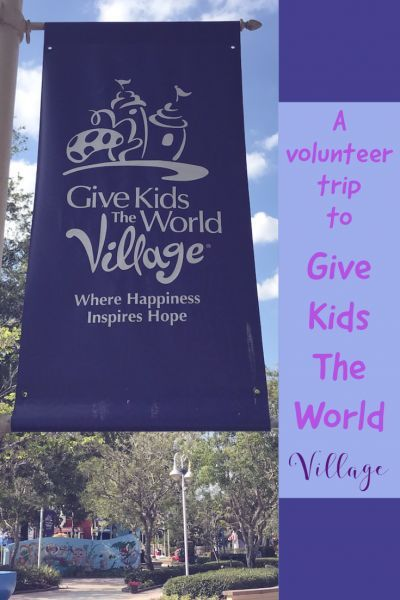 A Volunteer Trip To Give Kids The World Village
