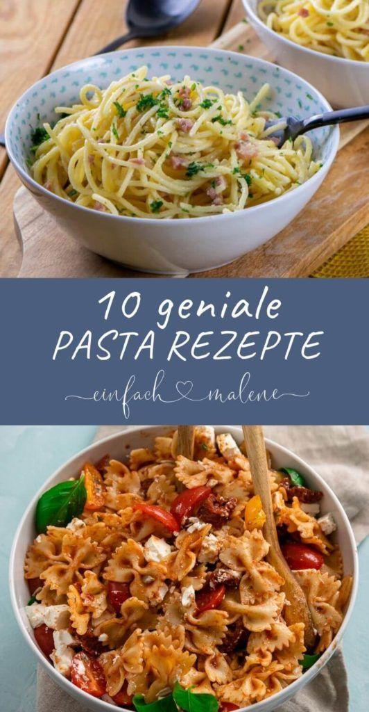 10 geniale Pasta Rezepte für den Feierabend – Einfach Malene