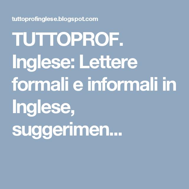 Lettere Formali E Informali In Inglese Suggerimenti Di Frasi E