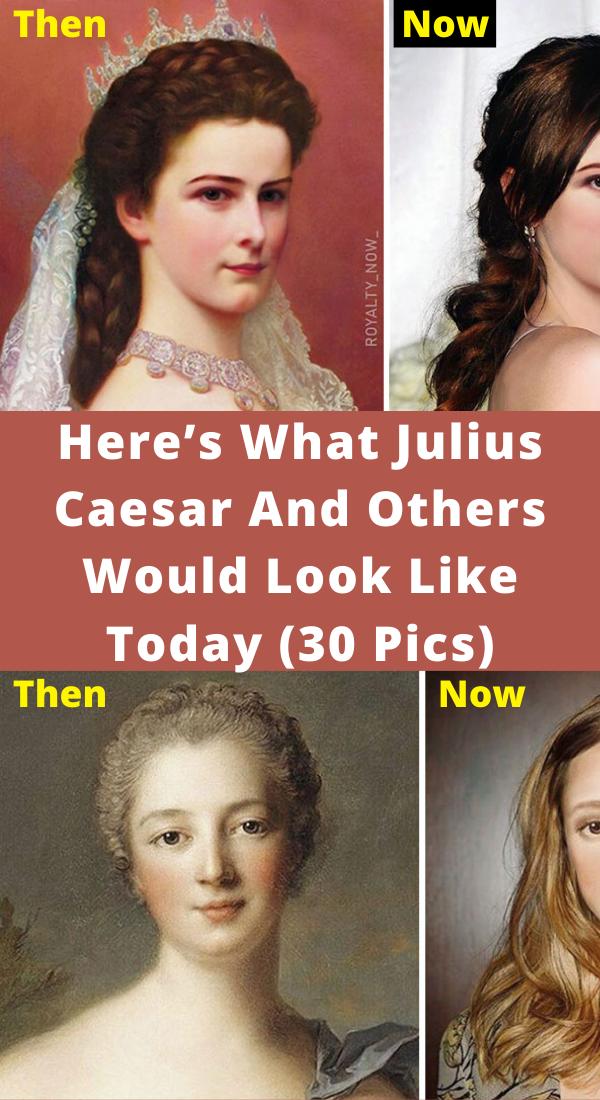 Photo of Ecco come sarebbero oggi Julius Caesar e altri (30 foto)