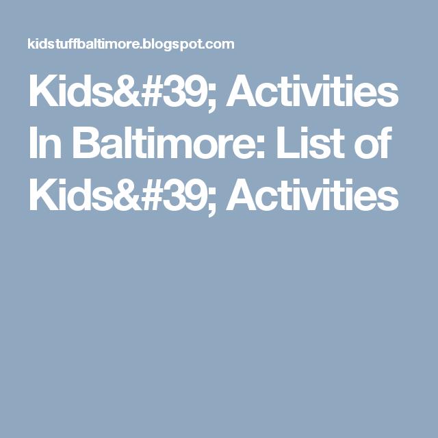 Kids' Activities In Baltimore: List of Kids' Activities