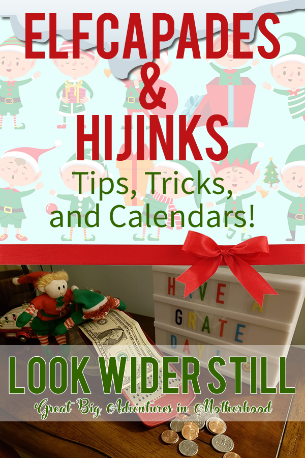 Elfcapades & Hijinks Tips, Tricks, and Calendars