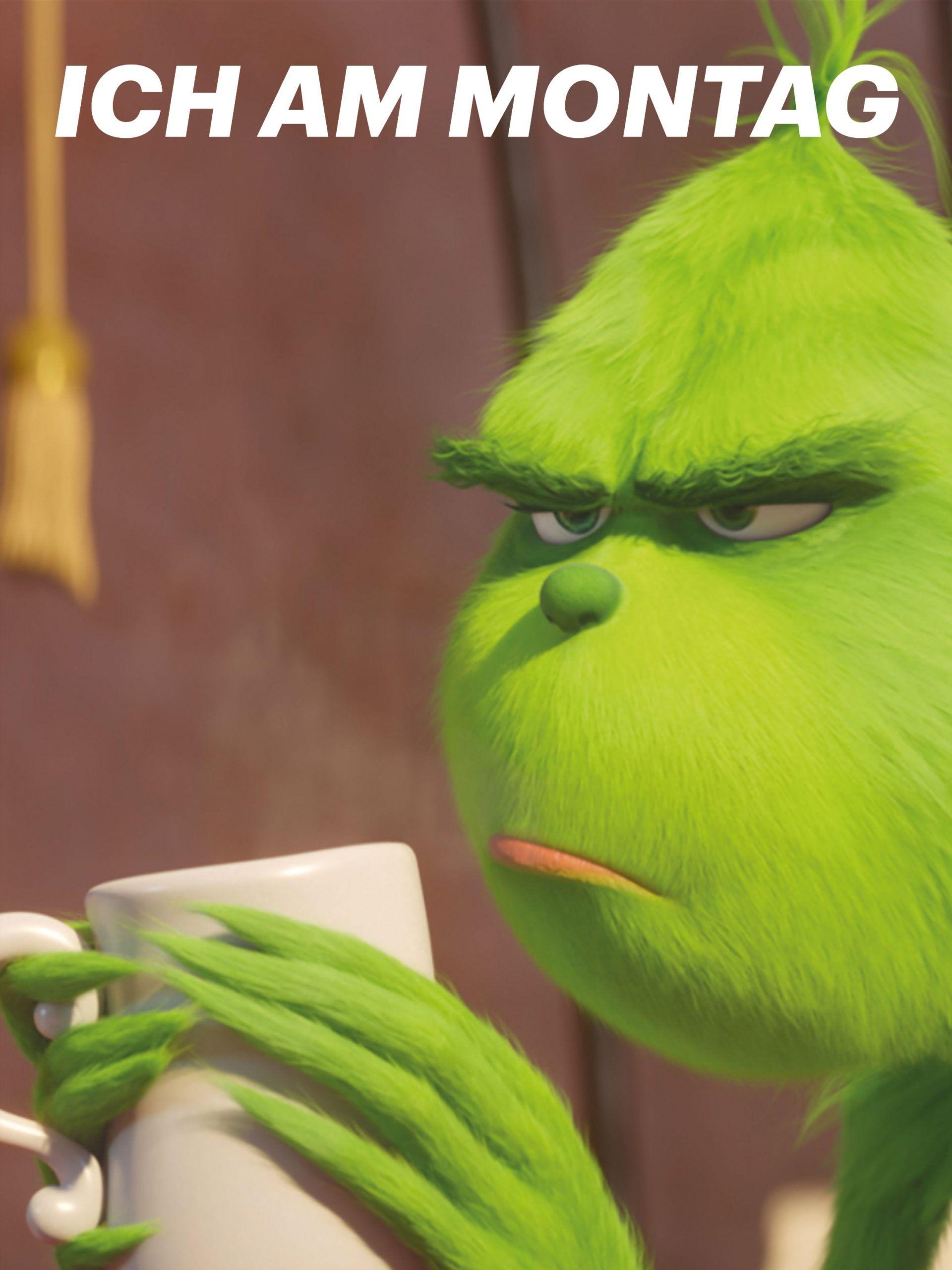 """Der Grinch"" am Montag in 2020 Funny friday memes"