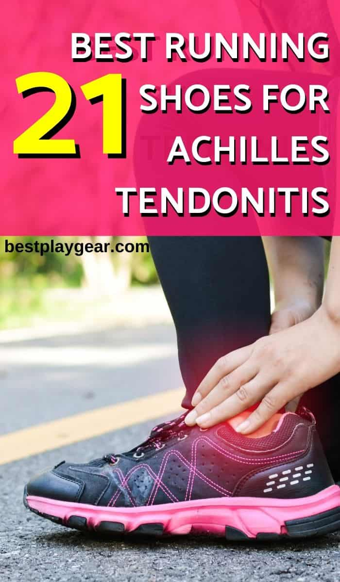 Top 22 Best Running Shoes for Achilles