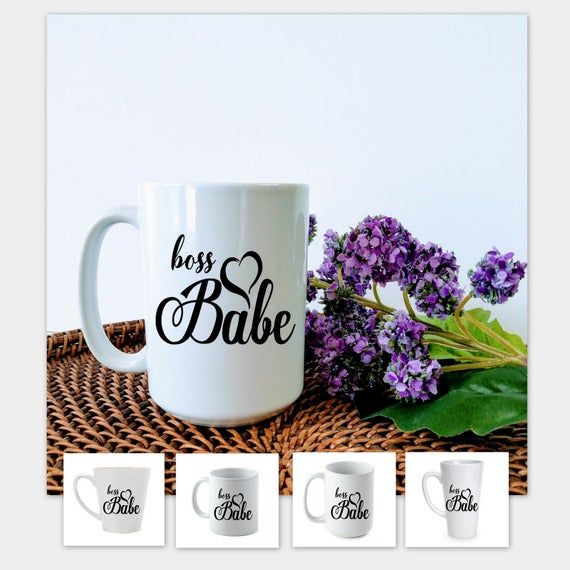 Boss Babe  Custom mug for Boss - available in 4 sizes: 11 oz regular 12 oz latte 15 oz big 17 oz lat #custommugs
