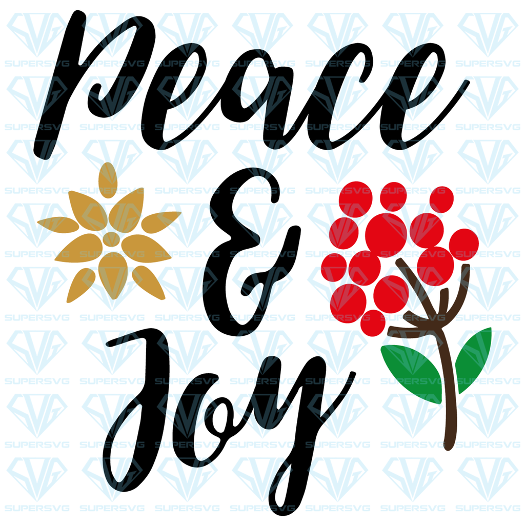 Download Peace & Joy SVG Files For Silhouette, Files For Cricut ...