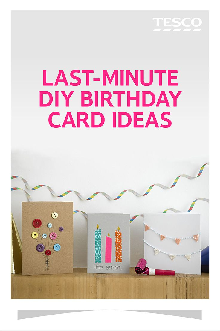 Last minute diy birthday card ideas diy birthday cards diy create a personalised birthday card in minutes with one of these stylish easy to bookmarktalkfo Images