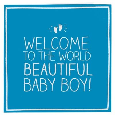 Beautiful Baby Boy Card Baby Boy Cards Welcome Baby Boys Baby Boy Quotes