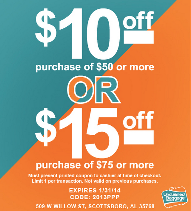 Unclaimed Baggage Coupon Save 10 Off 50 Or 15 Off 75 Purchase Passionate Penny Pincher Coupons Print Coupons Money Saver