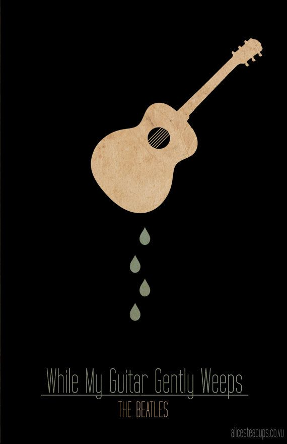 While My Guitar Gently Weeps The Beatles Thebeatles Art Poster