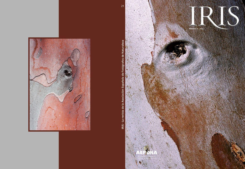 Iris n.º 21 (2014). Revista oficial impresa de AEFONA (Asociación Española de Fotógrafos de Naturaleza). Edición de textos, diseño y maquetación.