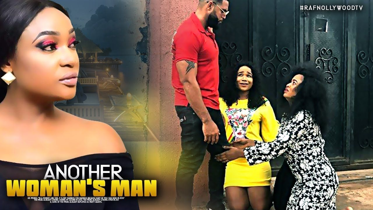 Another Woman S Man Stephen Odimgbe Nigeria Movies 2019