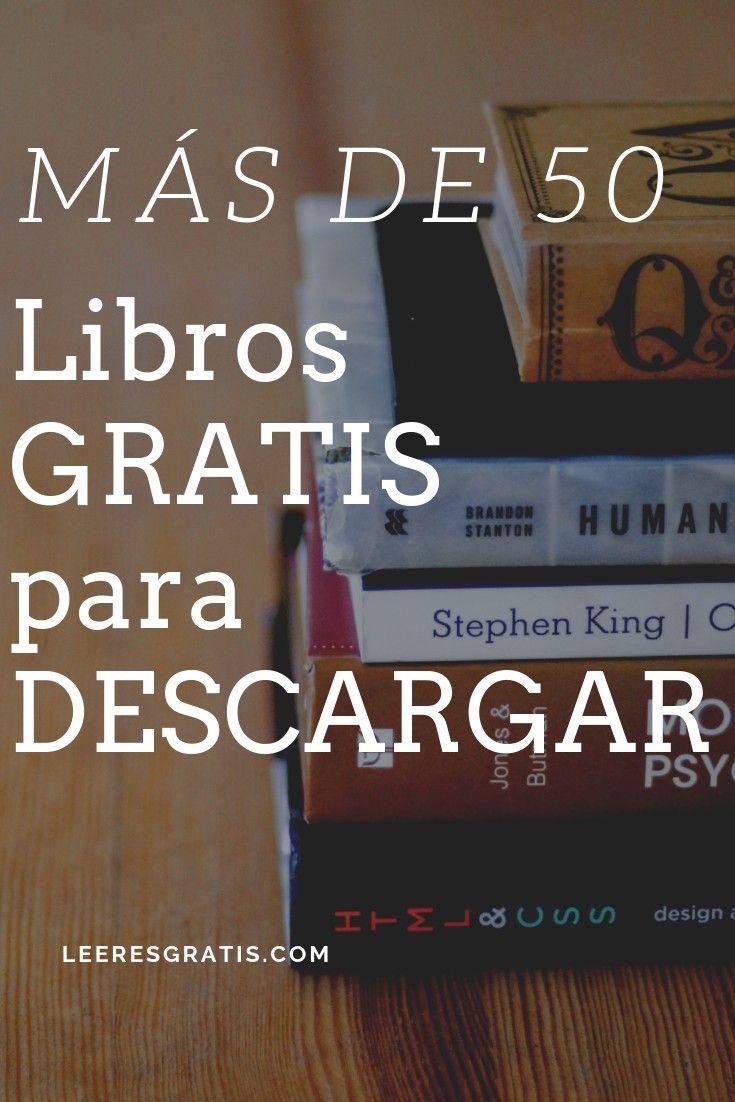 Descarga Libros Gratis Epub Pdf Más De 50 Libros Gratis Para Descargar Paginas Para Leer Libros Libros Gratis Epub Libros De Lectura