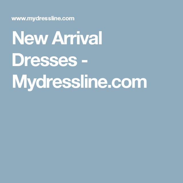New Arrival Dresses - Mydressline.com