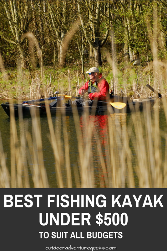 Best Fishing Kayak Under 500 To Suit All Budgets Fishing Kayaks