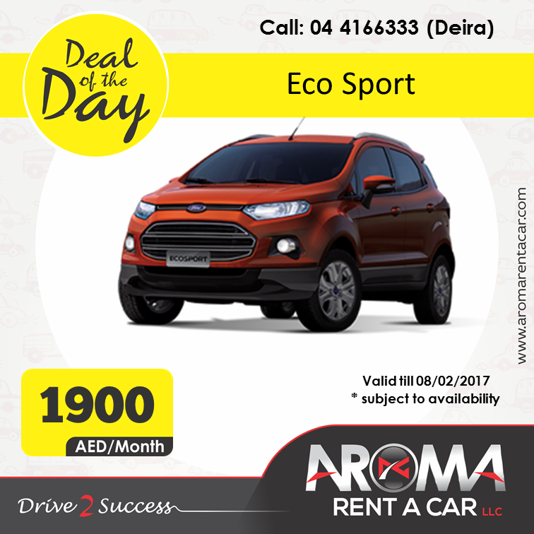 Rent A Car Monthly Aroma Rent A Car Offers Deal Of The Day Deira Eco Sport 08 02 2017 Rent A Car Car Rental Car