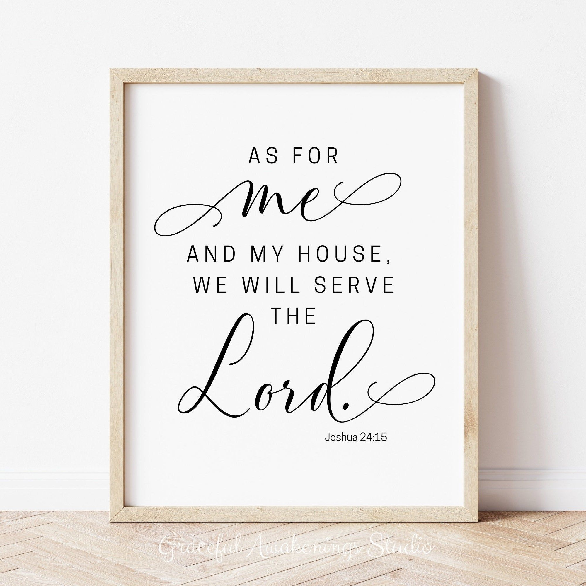 As For Me And My House We Will Serve The Lord Joshua 24 15 Wall Decor We Will Serve The Lord Print Scripture Wall Art Bible Verse Prints In 2020 Bible Verse