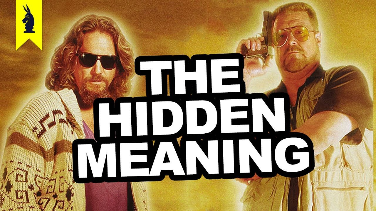 Hidden Meaning In The Big Lebowski Earthling Cinema
