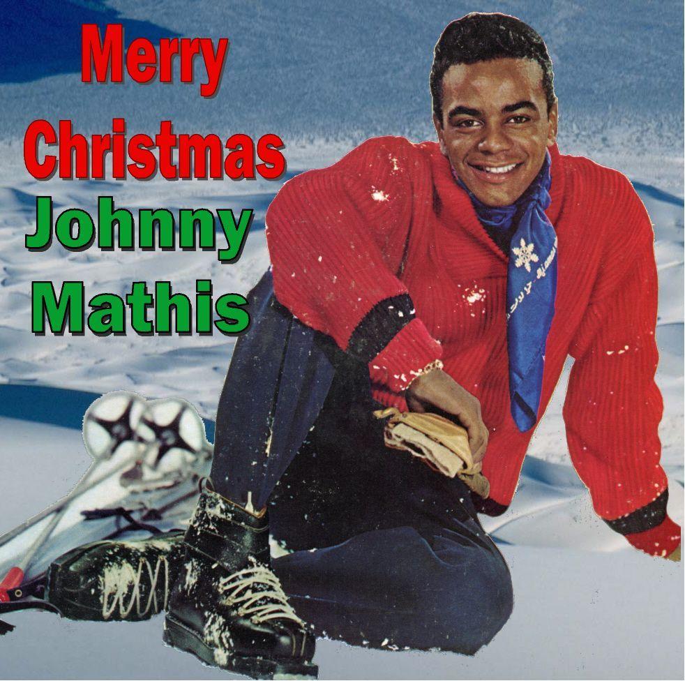 Merry Christmas Johnny Mathis~ The best!!   Love   Pinterest