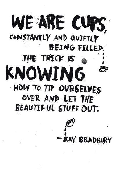 Quotes From Fahrenheit 451 Impressive Ray Bradbury Quote  Speak Gently  Pinterest  Cups Ray Bradbury