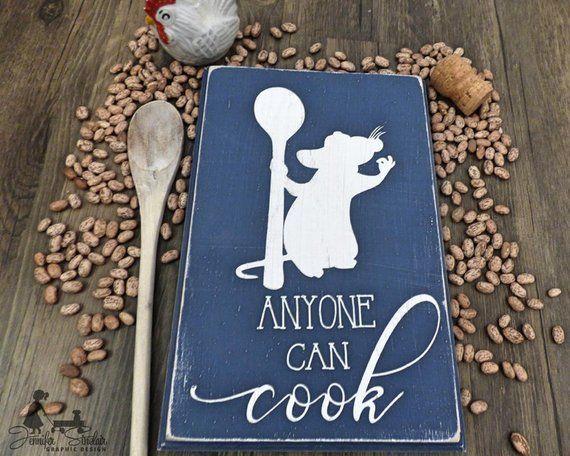 Anyone Can Cook Wooden Sign Ratatouille Disney Kitchen Kitchen Decor Disney Decor Kids Playroom Kids Room Housewarming G Disney Kitchen Disney Home Decor Ratatouille Disney