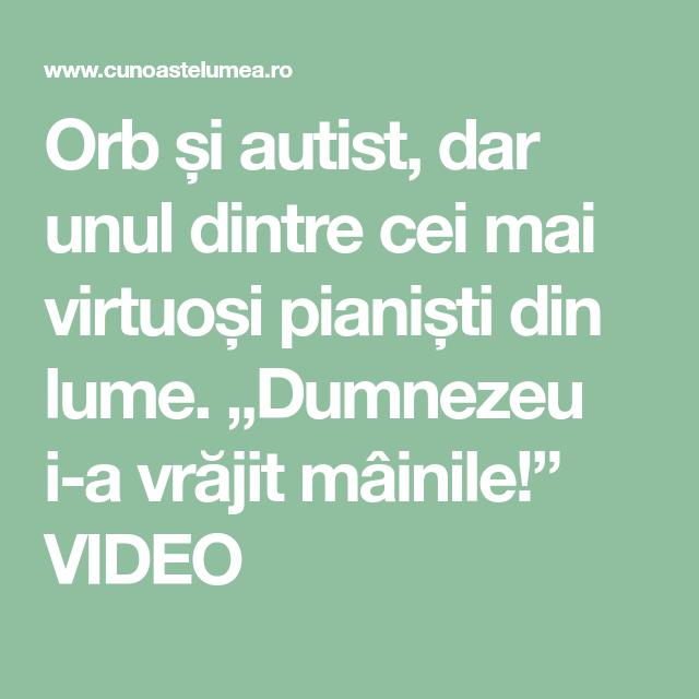 """Orb și autist, dar unul dintre cei mai virtuoși pianiști din lume. """"Dumnezeu i-a vrăjit mâinile!"""" VIDEO"""