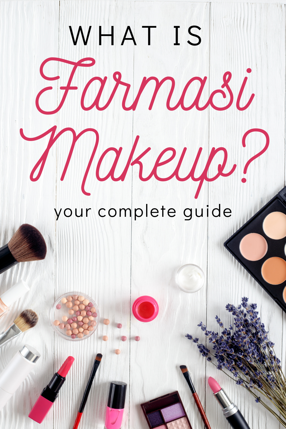 Your complete guide to Farmasi Makeup. European Standards