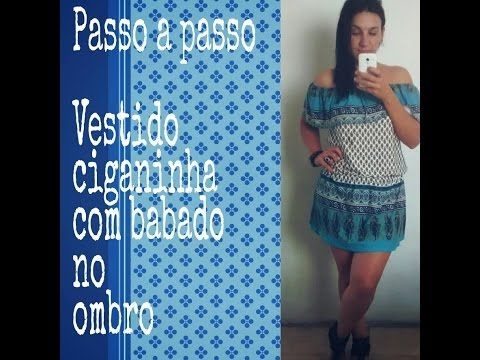 Vestido ciganinha com babado ombro a ombro. Video 2 Corte e Costura - YouTube