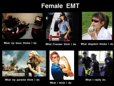 Female Emt Haha Pretty Much With Images Emt Humor Paramedic