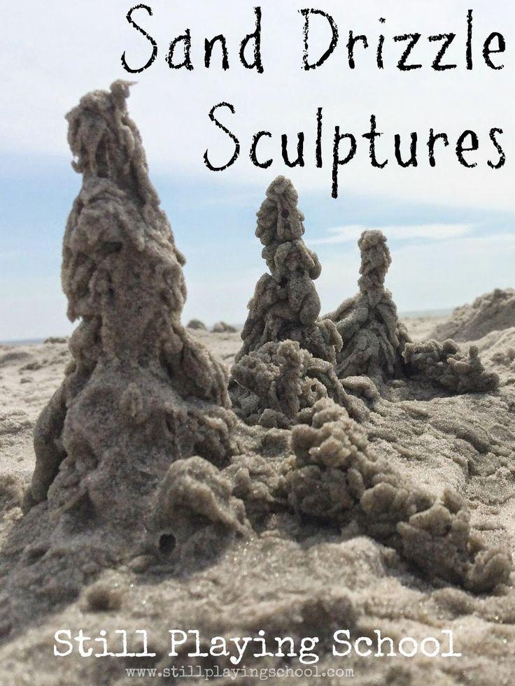 Sand Drizzle Sculptures